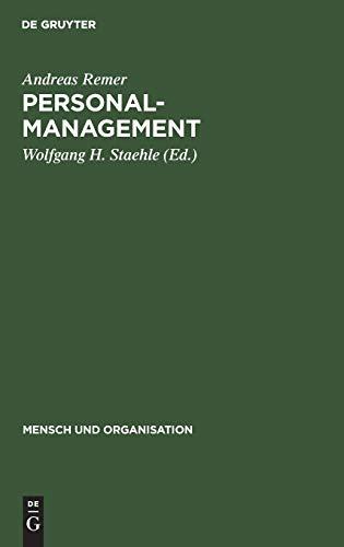 9783110072891: Personalmanagement. Mitarbeiterorientierte Organisation und Führung von Unternehmungen