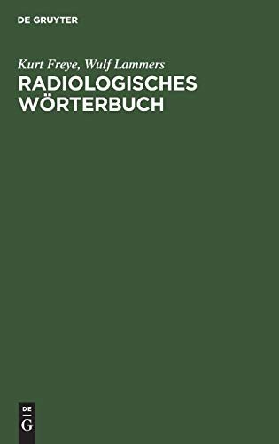 9783110072921: Radiologisches Worterbuch: Diagnostische Leitsatze Fur Die Praxis