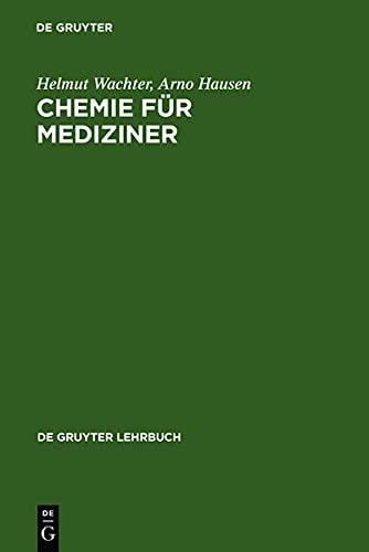 9783110073249: Chemie für Mediziner (de Gruyter Lehrbuch)