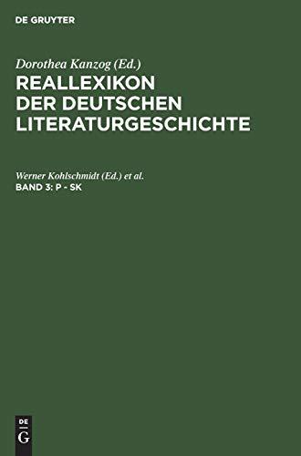 Reallexikon Der Deutschen Literaturgeschichte; P-Sk (Volume 3): Merker, P et