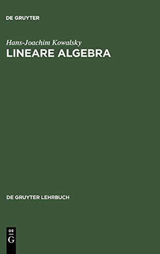 9783110074093: Lineare Algebra (de Gruyter Lehrbuch) (German Edition)