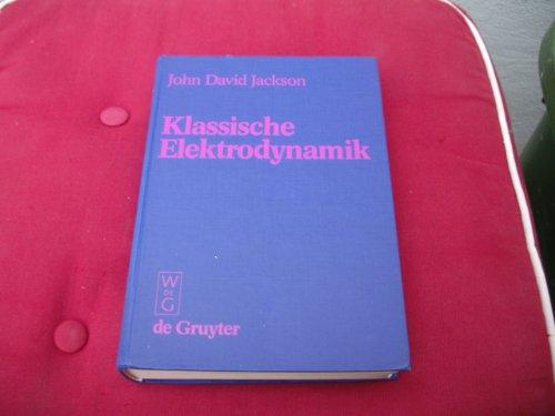 9783110074154: Klassische Elektrodynamik.