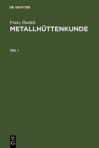 9783110074581: Metallhüttenkunde