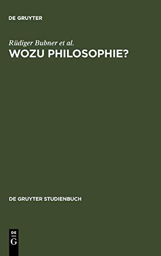 9783110075137: Wozu Philosophie?: Stellungnahmen eines Arbeitskreises (de Gruyter Studienbuch)