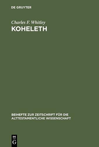 9783110076028: Koheleth: His Language and Thought (Beihefte zur Zeitschrift fur die Alttestamentliche Wissenschaft)