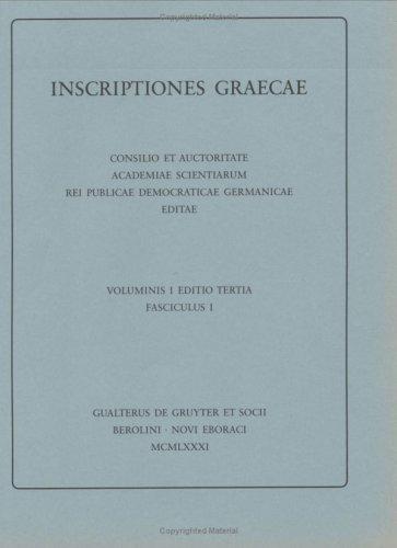 Inscriptiones Graecae. Vol. I. Editio Tertia Fasc.: Lewis, David, Ed.