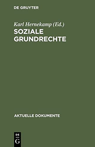 Soziale Grundrechte: Arbeit, Bildung, Umweltschutz Etc. (Aktuelle Dokumente) (German Edition): De ...