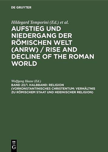 9783110078220: Religion (Vorkonstantinisches Christentum: Verhältnis zu römischem Staat und heidnischer Religion) (German Edition)