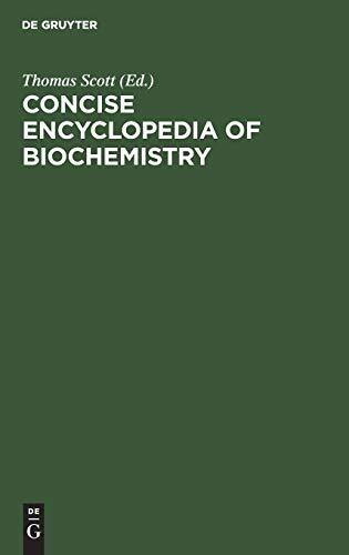 Concise encyclopedia of biochemistry: Gruyter, W.d.