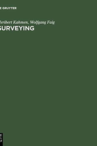 Surveying: Kahmen, H. und W. Faig: