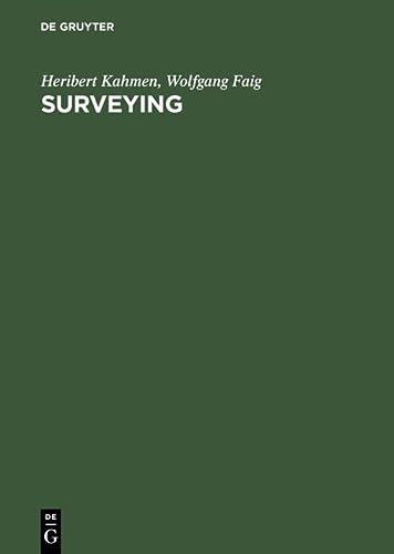 Surveying: Kahmen, H. und
