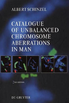 9783110083705: Catalogue of Unbalanced Chromosome Aberrations in Man