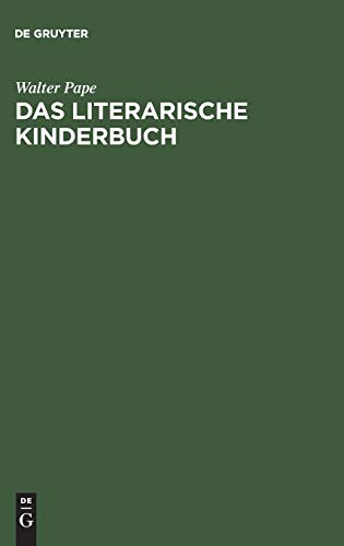 9783110084740: Das literarische Kinderbuch (German Edition)