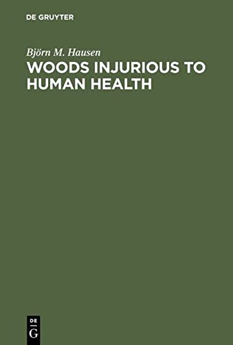 9783110084856: Woods Injurious to Human Health