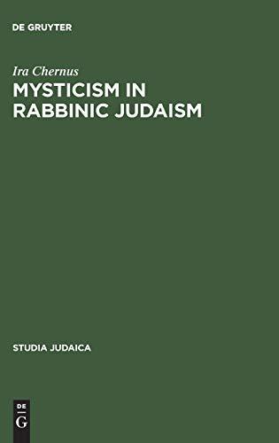 9783110085891: Mysticism in Rabbinic Judaism: Studies in the History of Midrash (Studia Judaica)