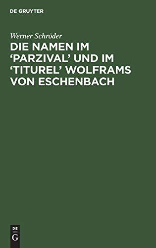 9783110086034: Die Namen im Parzival und im Titurel Wolframs von Eschenbach