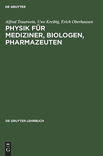 9783110087246: Physik Fur Mediziner, Biologen, Pharmazeuten