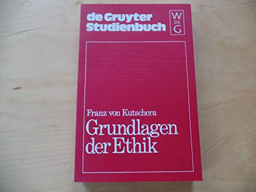9783110087482: Grundlagen der Ethik