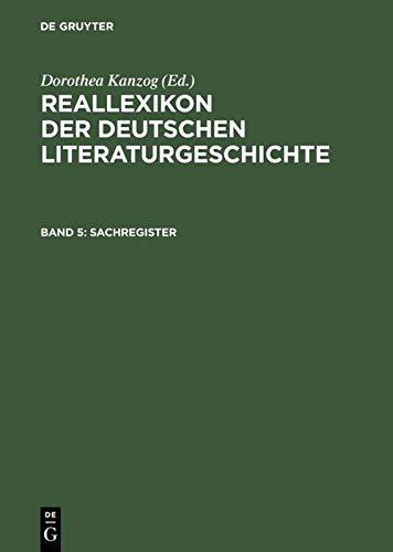 Reallexikon Der Deutschen Literaturgeschichte (Reallexikon Der Deutschen: Paul Merker