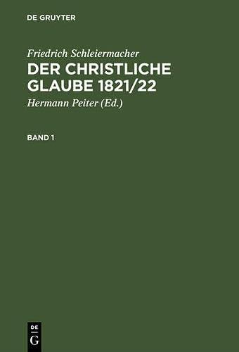 9783110088373: Der christliche Glaube 1821/22