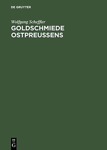9783110089004: Goldschmiede Ostpreussens: Daten, Werke, Zeichen