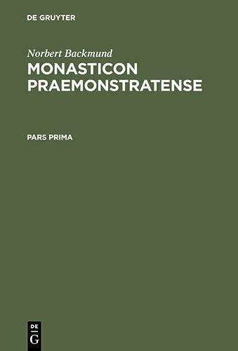 Monasticon Praemonstratense: Id Est, Historia Canoniarum Atque: Backmund, Norbert