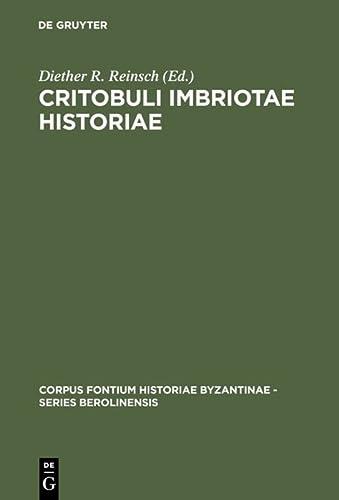 9783110089691: Critobuli Imbriotae Historiae (Corpus Fontium Historiae Byzantinae) (Latin Edition)