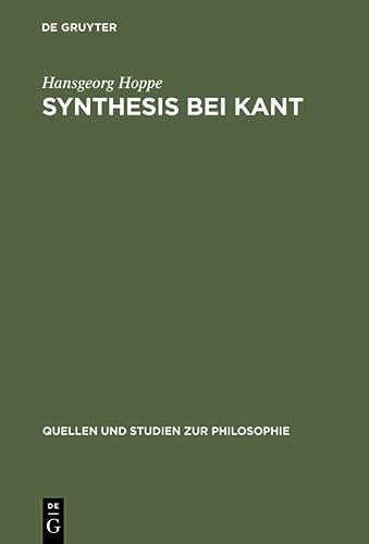 9783110089813: Synthesis bei Kant (Quellen Und Studien Zur Philosophie) (German Edition)