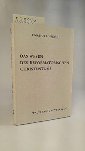9783110092622: Das Wesen des reformatorischen Christentums