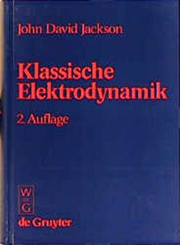 9783110095791: Klassische Elektrodynamik