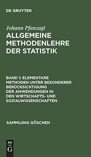 9783110096743: Elementare Methoden Unter Besonderer Berücksichtigung Der Anwendungen in Den Wirtschafts- Und Sozialwissenschaften (Sammlung Göschen) (German Edition)