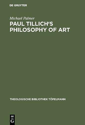 9783110096811: Paul Tillich's Philosophy of Art (Monographien Und Texte Zur Nietzsche-Forschung)