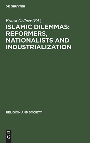 9783110097634: Islamic Dilemmas: Reformers, Nationalists and Industrialization : The Southern Shore of the Mediterranean (Religion and Society)