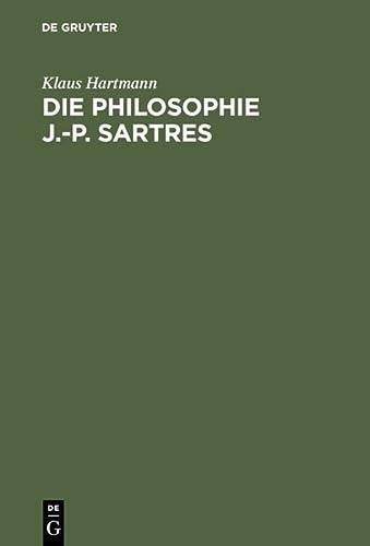 Die Philosophie J.-P. Sartres: Klaus Hartmann