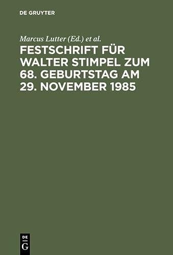 9783110098204: Festschrift für Walter Stimpel zum 68. Geburtstag am 29. November 1985 (German Edition)