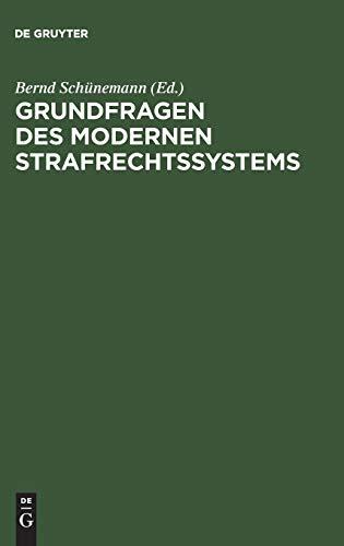 Grundfragen des modernen Strafrechtssystems: De Gruyter