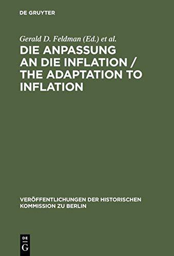 9783110099355: Die Anpassung an die Inflation / The Adaptation to Inflation (Veroffentlichungen Der Histoischen Kommission Zu Berling, Bd 67) (German Edition)