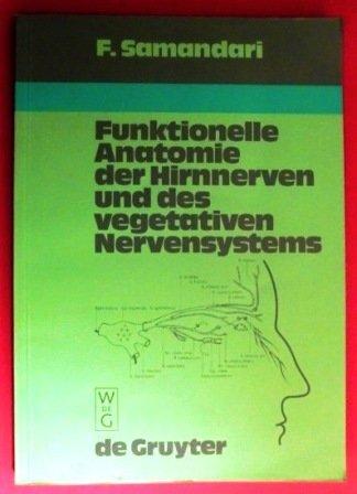 9783110100198: Funktionelle Anatomie der Hirnnerven und des vegetativen Nervensystems.