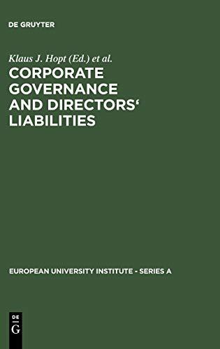 Corporate Governance and Directors' Liabilities : Legal,: Klaus J. Hopt