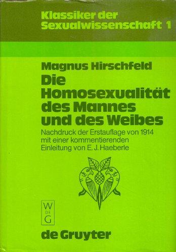 9783110101300: Die Homosexualität des Mannes und des Weibes (Klassiker der Sexualwissenschaft) (German Edition)