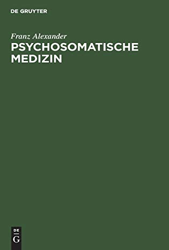 9783110101928: Psychosomatische Medizin: Grundlagen Und Anwendungsgebiete