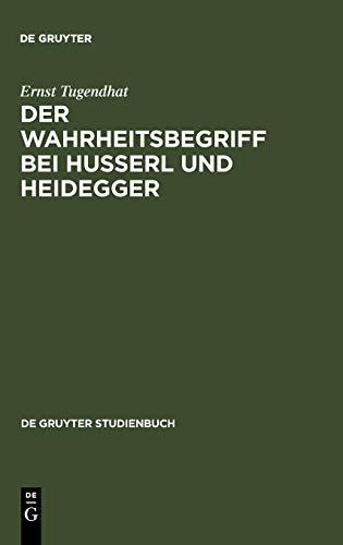 9783110102895: Der Wahrheitsbegriff bei Husserl und Heidegger (De Gruyter Studienbuch)