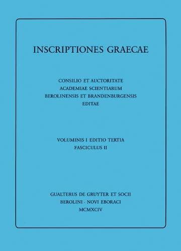 Inscriptiones Atticae Euclidis Anno Anteriores: Consilio Et