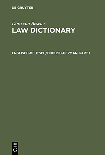 9783110104295: English-German Law Dictionary: Technical Dictionary of the Anglo-American Legal Terminology Including Commercial and Political Terms