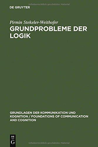 9783110104912: Grundprobleme der Logik
