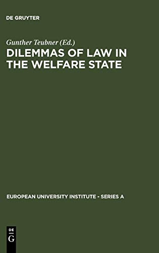 9783110104950: Dilemmas of Law in the Welfare State (European University Institute - Series a)