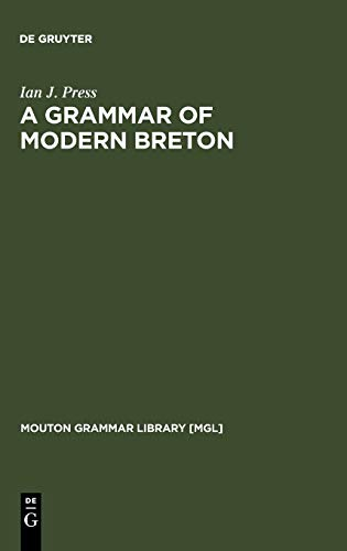 9783110105797: A Grammar of Modern Breton (Mouton Grammar Library)