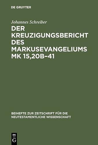Der Kreuzigungsbericht des Markusevangliums Mk 15, 2ob-41. Eine traditionsgeschichtliche und ...