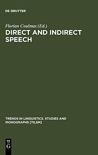 9783110105995: Direct and Indirect Speech (Trends in Linguistics)