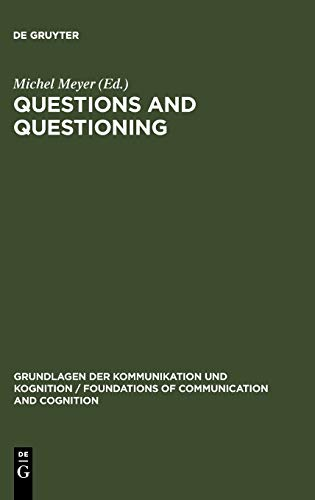 9783110106800: Questions and Questioning (Foundations of Communication)